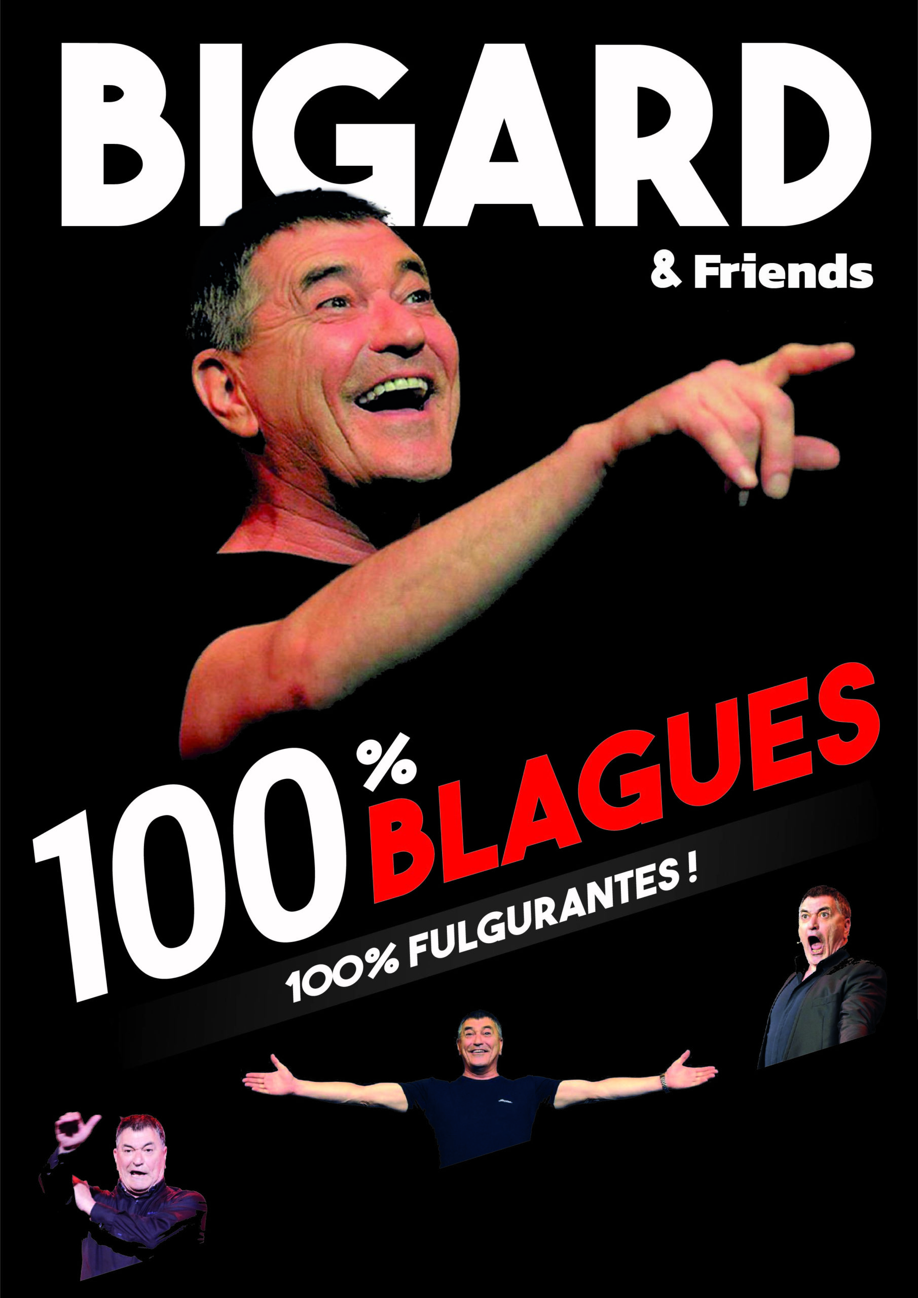 Jean-Marie Bigard & Friends - Casino Barrière - Toulouse (31)